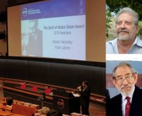 """Alberto Verjovsky y Víctor Latorre, ganadores del """"2018 Spirit of Abdus Salam Award"""""""