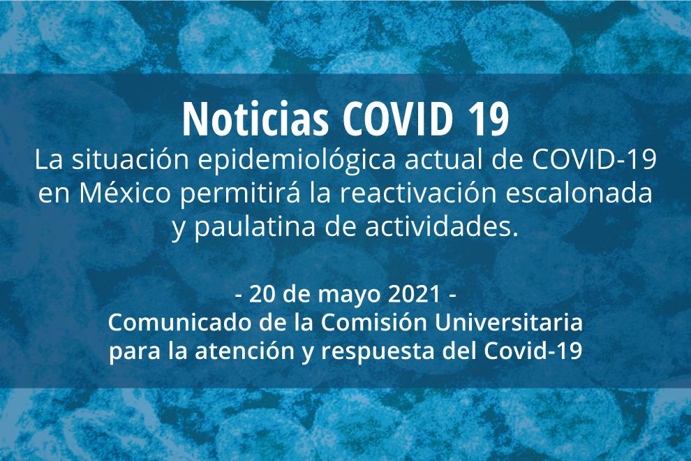 La situación epidemiológica actual de COVID-19 en México permitirá la reactivación escalonada y paulatina de actividades