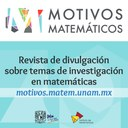 "<br/> <a href=""http://motivos.matem.unam.mx""> http://motivos.matem.unam.mx </a>"