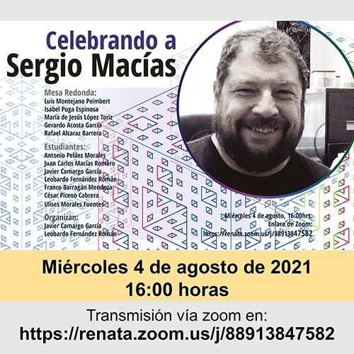 Celebrando a Sergio Macías