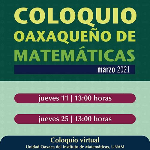 Coloquio Oaxaqueño de Matemáticas, marzo 2021
