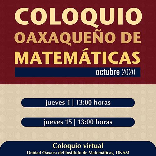 Coloquio Oaxaqueño de Matemáticas, Octubre 2020