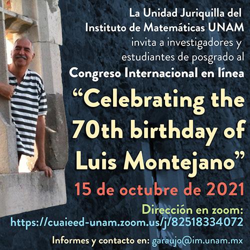 "Congreso internacional: ""Celebrating the 70th birthday of Luis Montejano"""