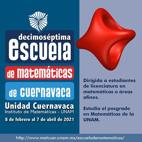 XVII Escuela de Matemáticas de Cuernavaca