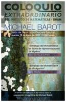 Coloquio Extraordinario *Michael Barot*