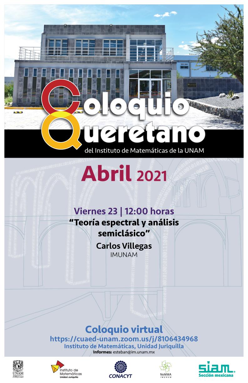 Coloquio Queretano del IMUNAM - Juriquilla, abril
