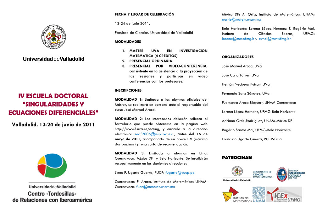 """IV Escuela Doctoral de """"Singularidades y Ecuaciones Diferenciales"""" (Video Conferencias)"""