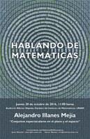 HABLANDO DE MATEMÁTICAS: Alejandro Illanes, IMUNAM