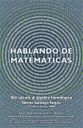 HABLANDO DE MATEMÁTICAS: Valente Santiago, Facultad de Ciencias, UNAM