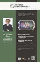 """""""Navegando entre grupos, representaciones y topología"""" Plática del Dr. Alejandro Ádem"""