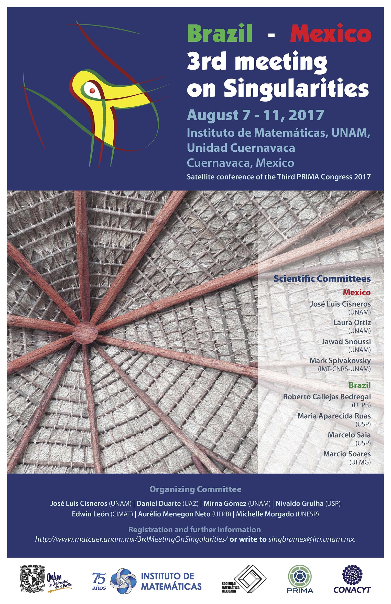 Brazil - Mexico, 3rd Meeting on Singularities, Satellite conference of the 3rd PRIMA Congress 2017