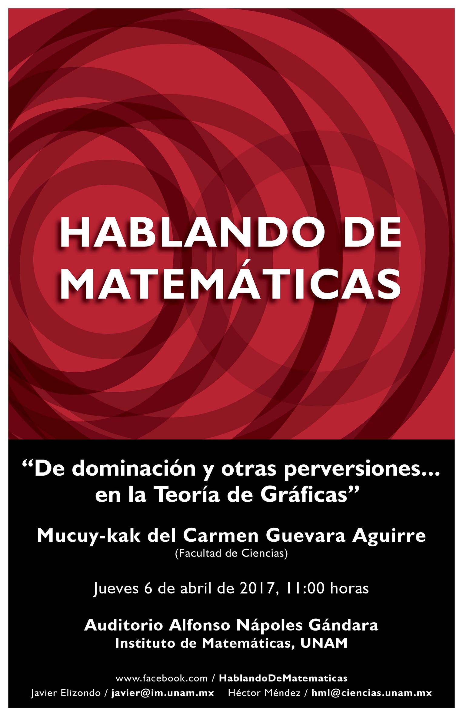 Hablando de Matemáticas: Mucuy-kak del Carmen Guevara Aguirre, Facultad de Ciencias, UNAM