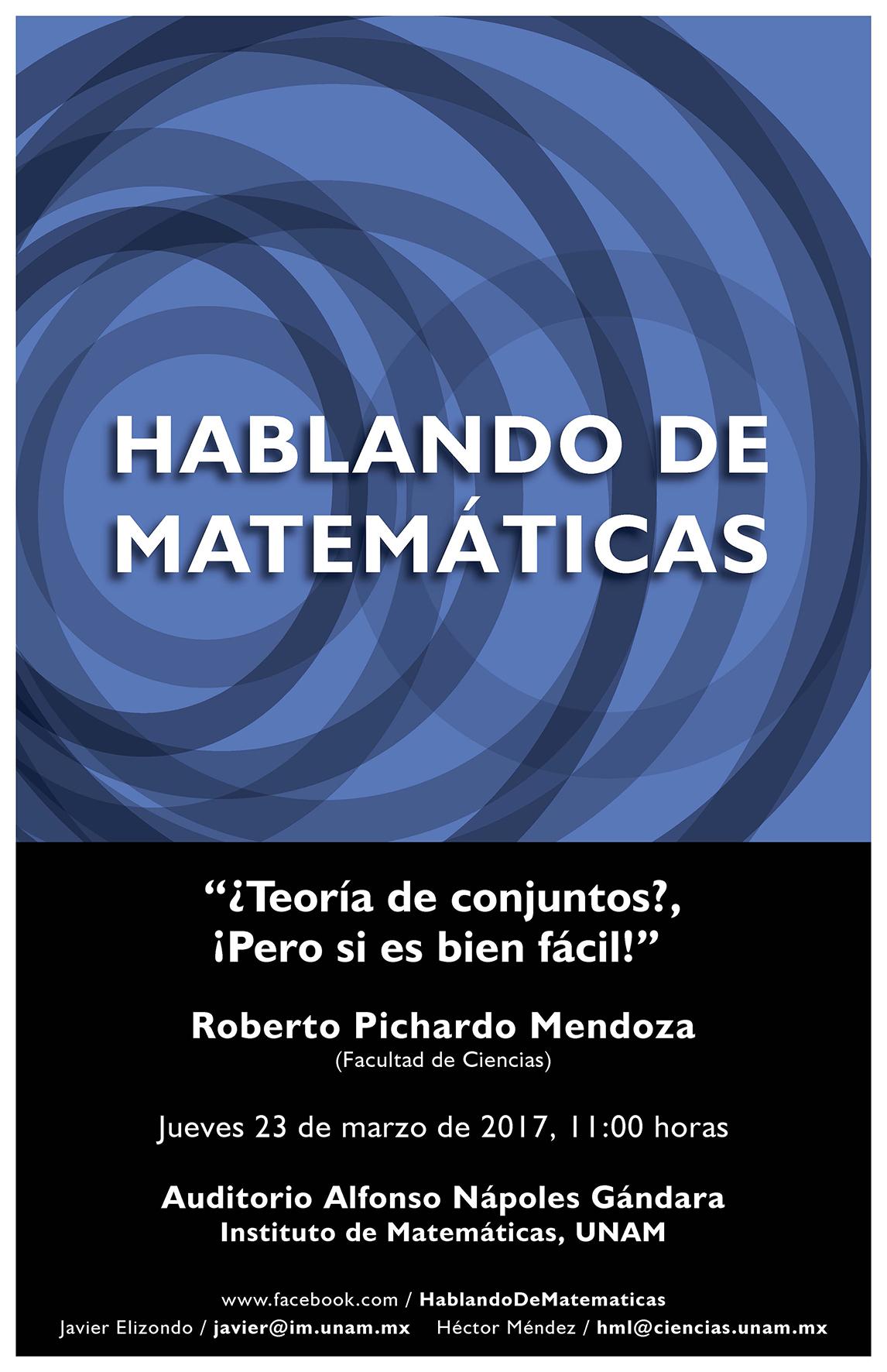 HABLANDO DE MATEMÁTICAS: Roberto Pichardo, Facultad de Ciencias, UNAM