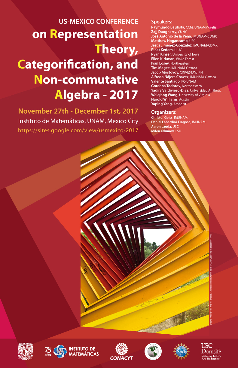 US-Mexico Conference on Representation Theory, Categorification, and Non-commutative Algebra - 2017