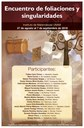 """Del 27 de agosto al 7 de septiembre <br>Auditorio """"Alfonso Nápoles Gándara"""" <br>IMUNAM - C.U. <br/> <a href=""""http://www.matem.unam.mx/actividades/otras-actividades/eventos-2018/encuentro-de-foliaciones-y-singularidades/""""> http://www.matem.unam.mx/actividades/otras-actividades/eventos-2018/encuentro-de-foliaciones-y-singularidades/ </a>"""