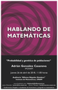 Hablando de Matemáticas: Adrián González Casanova, IMUNAM - C.U.