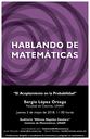 Hablando de Matemáticas: Sergio López Ortega, Facultad de Ciencias, UNAM