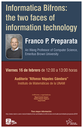 Informatica Bifrons: the two faces of information technology
