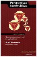 Perspectivas Matemáticas: Quantum supremacy and its applications