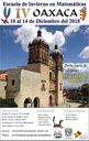 "Del 10 al 14 de diciembre de 2018 <br> Límite de solicitudes: 31 de octubre <br> IMUNAM - Oaxaca <br/> <a href=""http://www.matem.unam.mx/escuelaoax/ ""> http://www.matem.unam.mx/escuelaoax/  </a>"