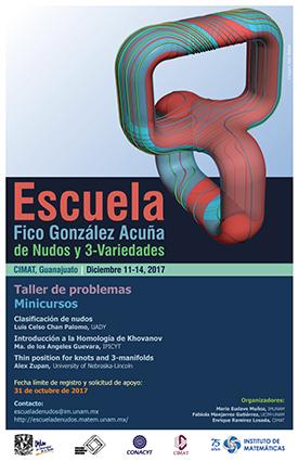 """Escuela """"Fico González Acuña"""" de Nudos y 3-variedades (EN3V 2017)"""