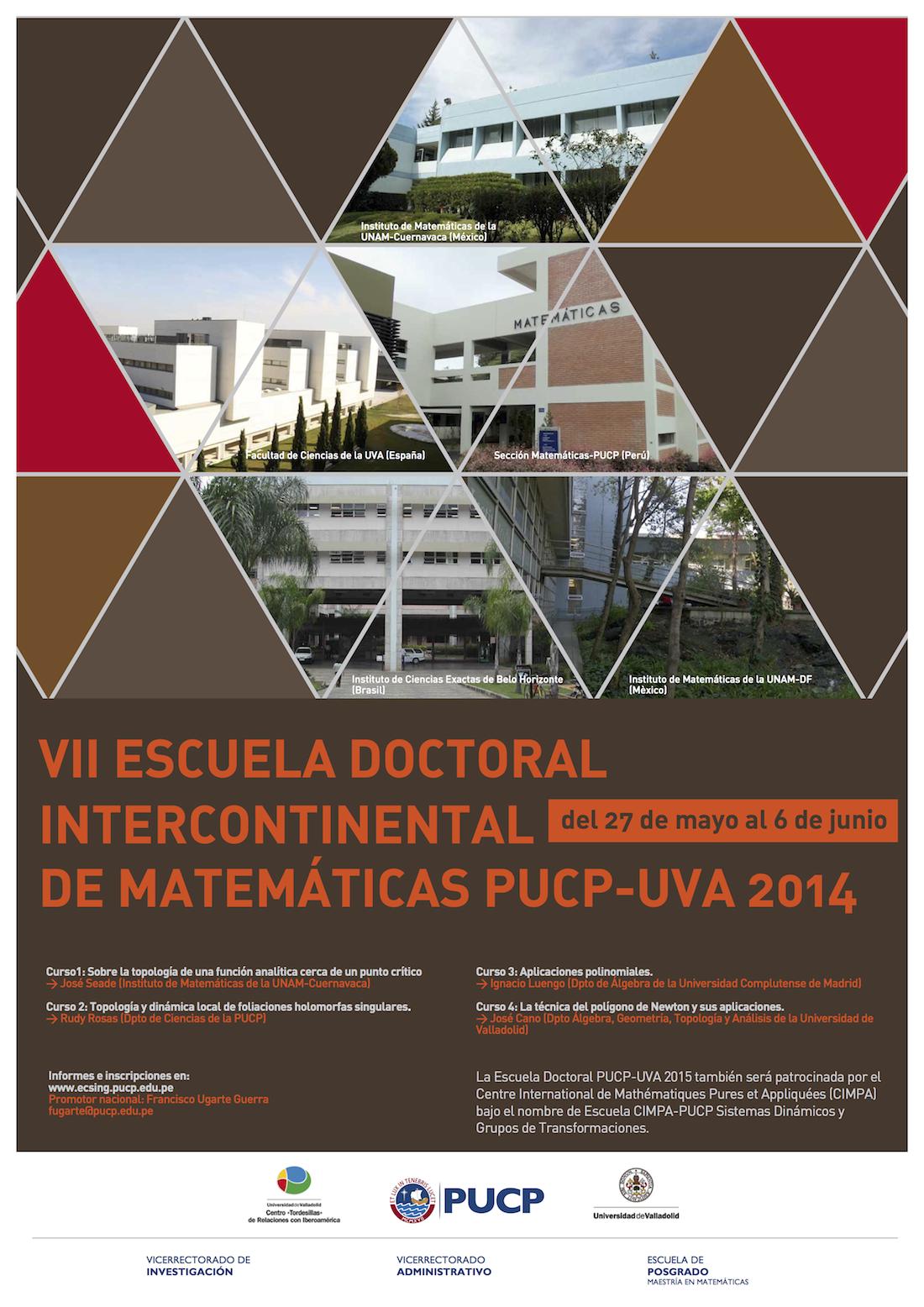 VII Escuela Doctoral Intercontinental de Matemáticas PUCP-UVA 2014