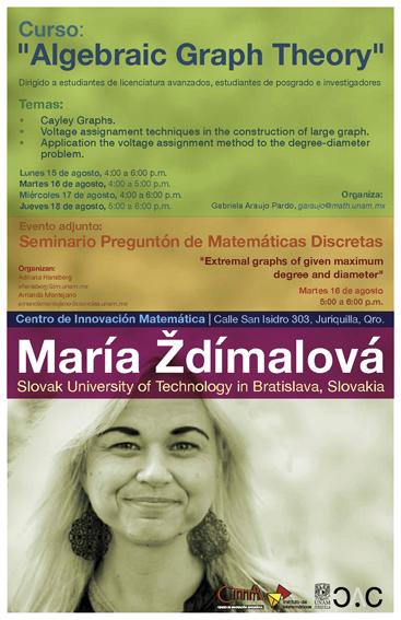 """Juriquilla: Curso """"Algebraic Graph Theory"""" y Seminario"""